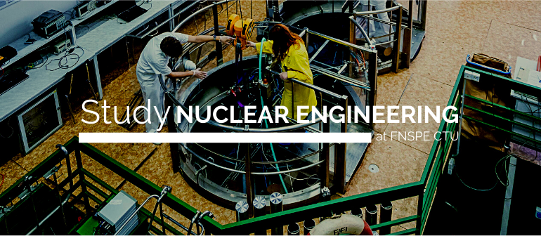 Study Nuclear Engineering at FNSPE