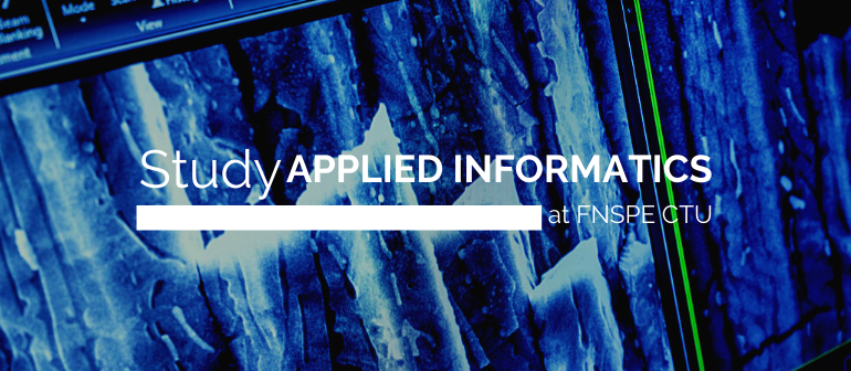 Study Applied Informatics at FNSPE