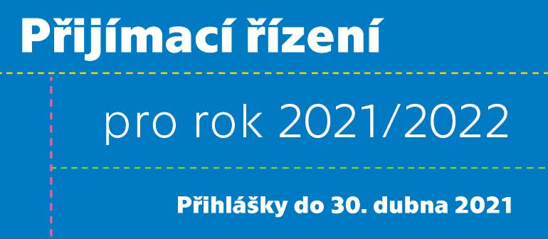 Přijímací řízení pro AR 2021/2022